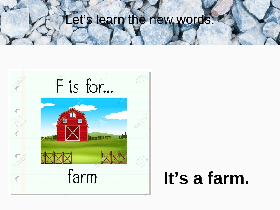 Let's learn the new words: It's a farm.
