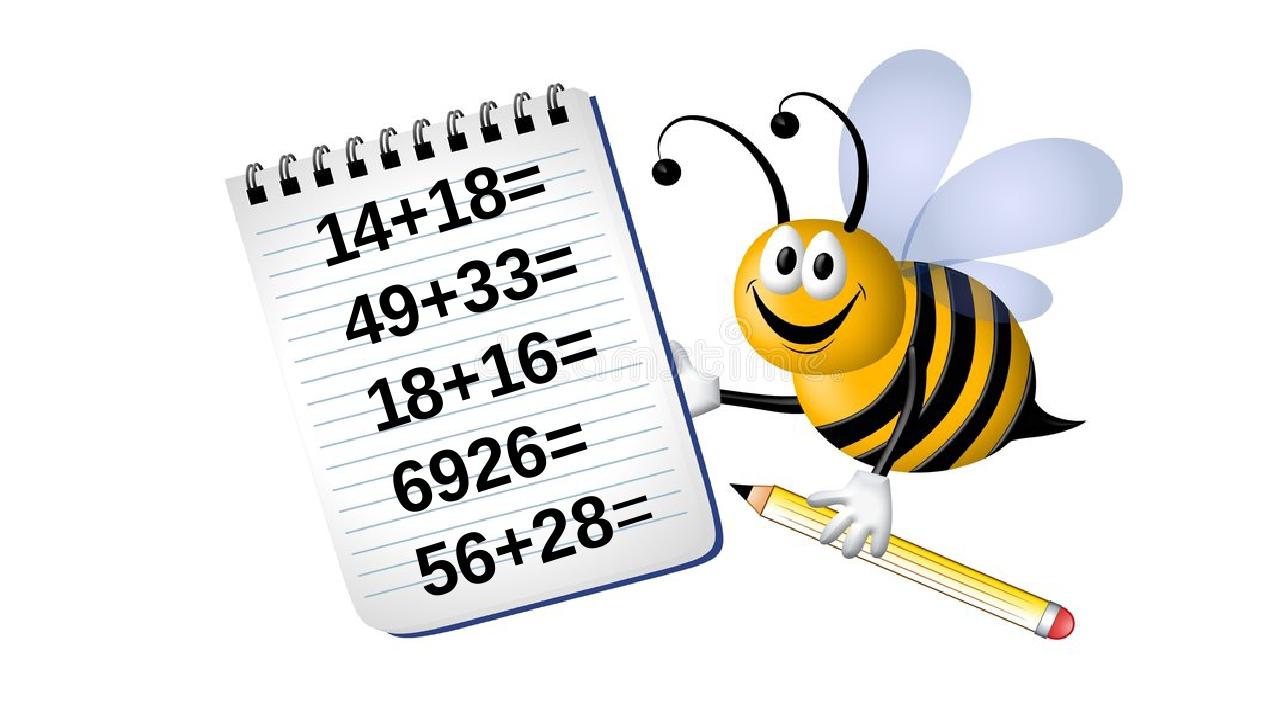 14+18= 49+33= 18+16= 6926= 56+28=