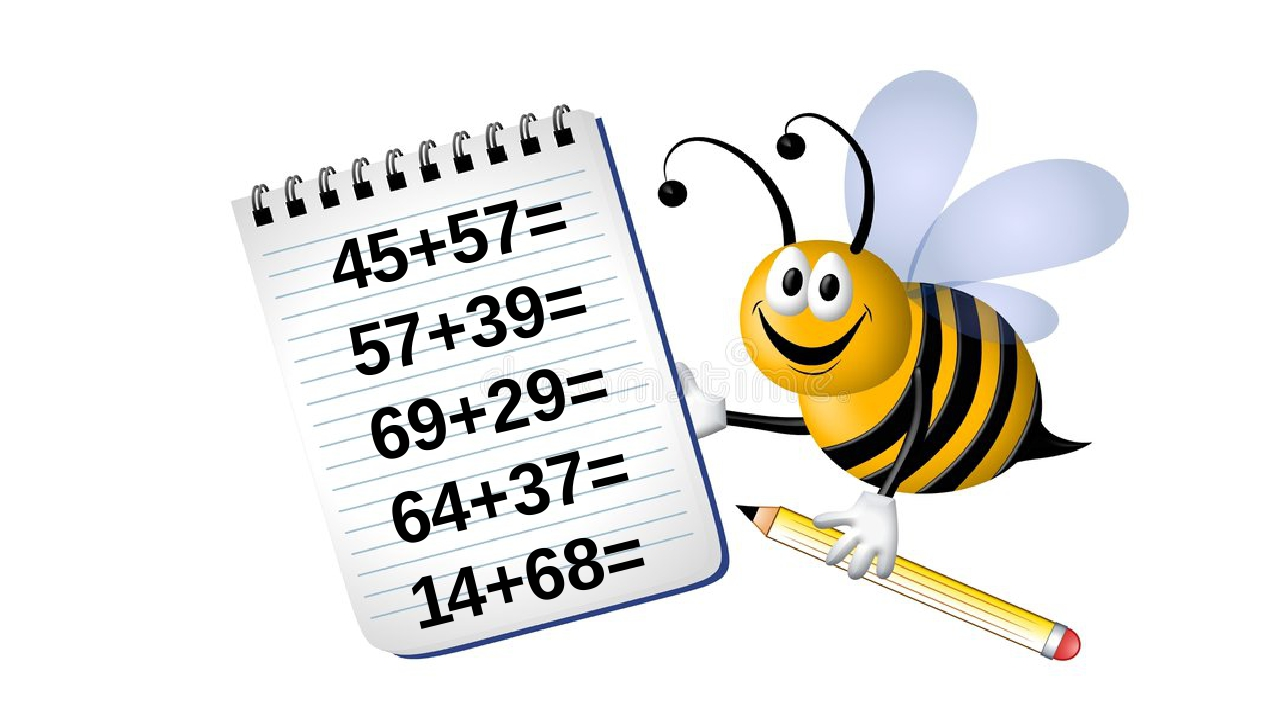 45+57= 57+39= 69+29= 64+37= 14+68=