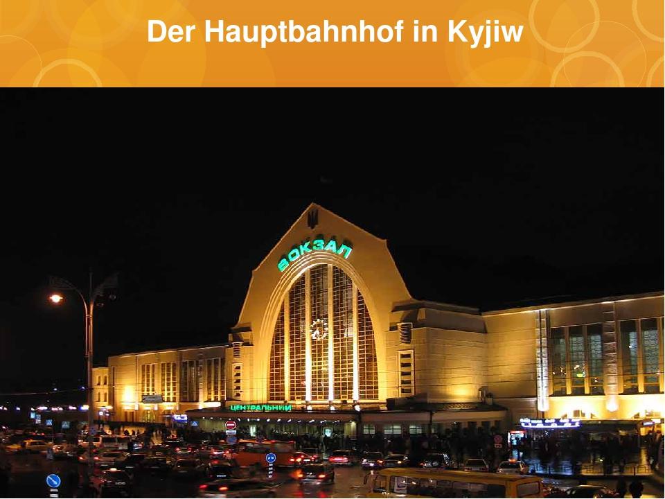 Der Hauptbahnhof in Kyjiw