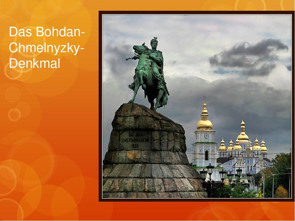 Das Bohdan-Chmelnyzky-Denkmal