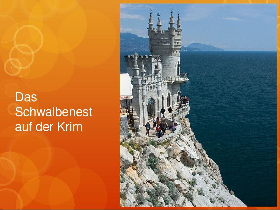 Das Schwalbenest auf der Krim