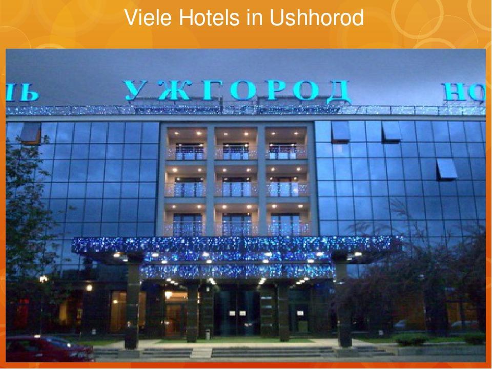 Viele Hotels in Ushhorod