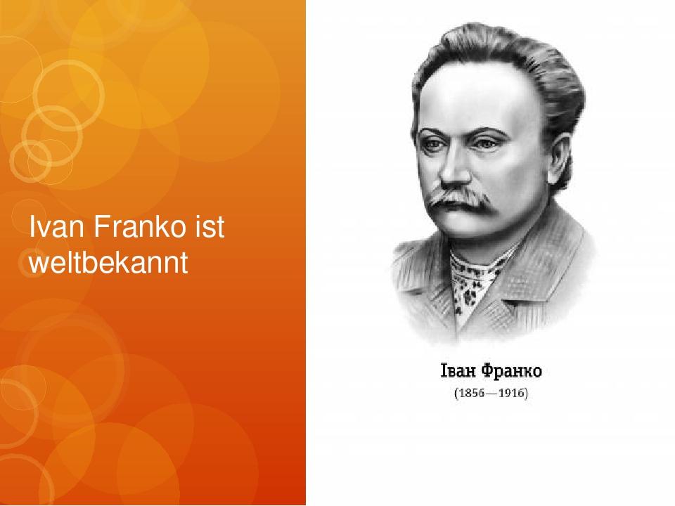 Ivan Franko ist weltbekannt