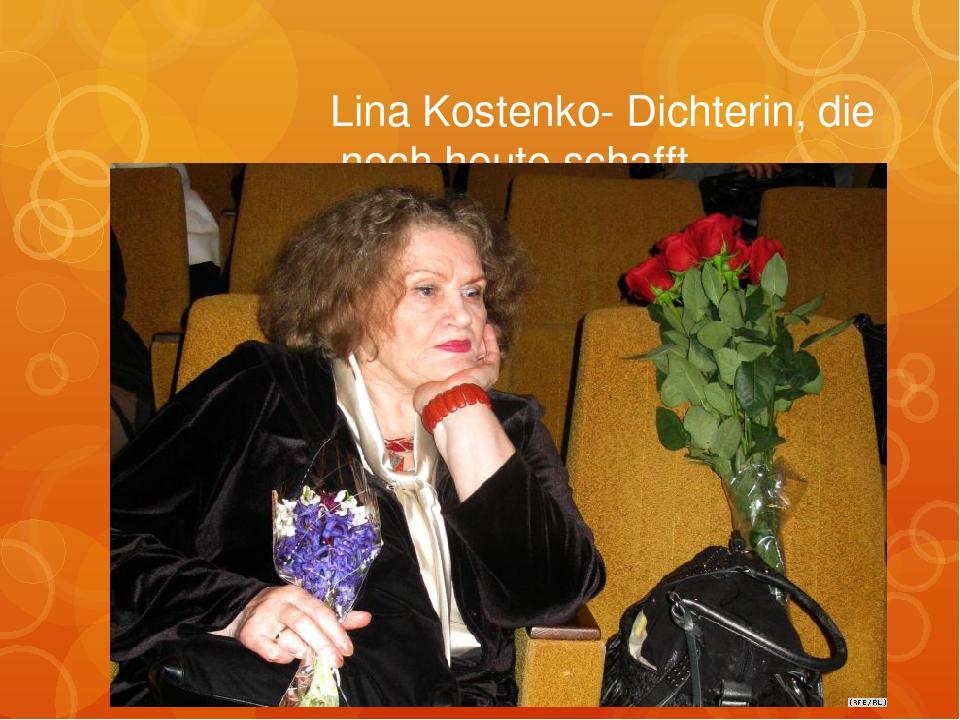 Lina Kostenko- Dichterin, die noch heute schafft